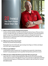 20 Things You Don't Know About Dean Dan