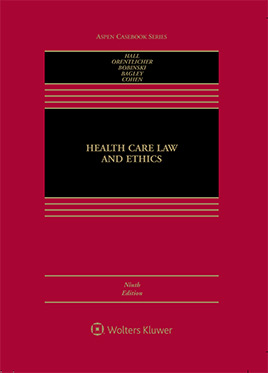 Health Care and Ethics - 9th Edition