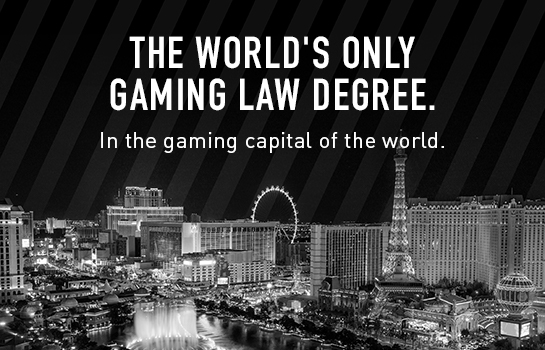 The world's only Gaming Law degree.