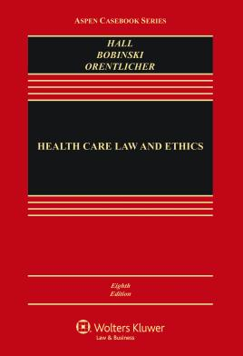 Health Care and Ethics - 8th Edition