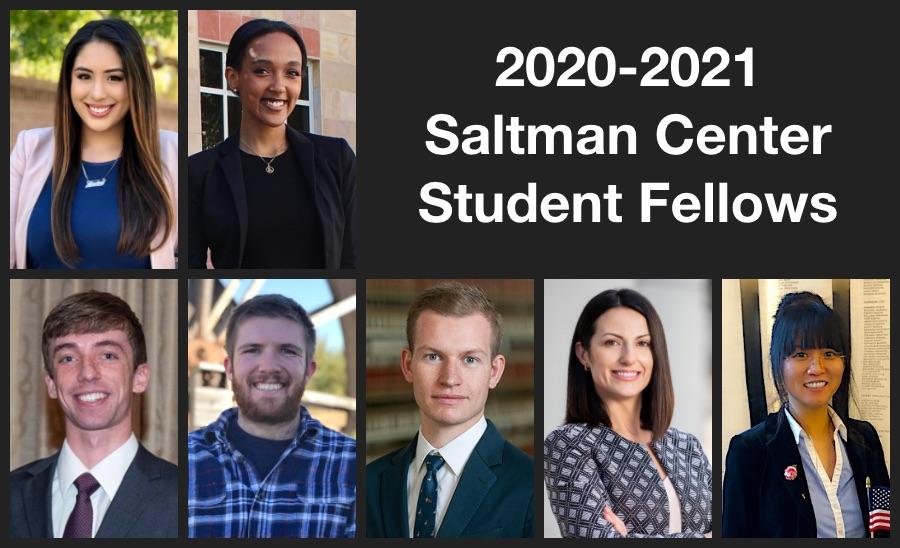 2020-2021 Saltman Center Student Fellows