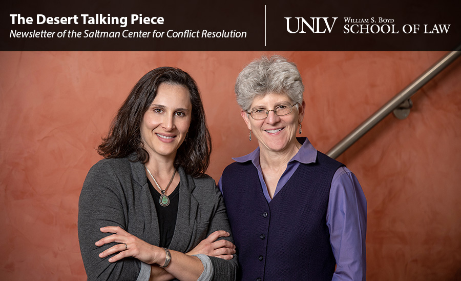The Desert Talking Piece - Newsletter of the Saltman Center for Conflict Resolution